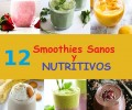 12 smoothies saludables y nutritivos